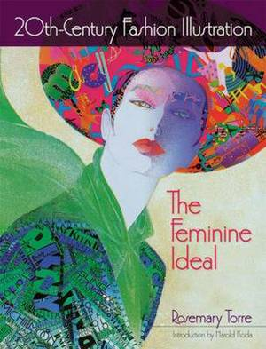 20th-Century Fashion Illustration: The Feminine Ideal