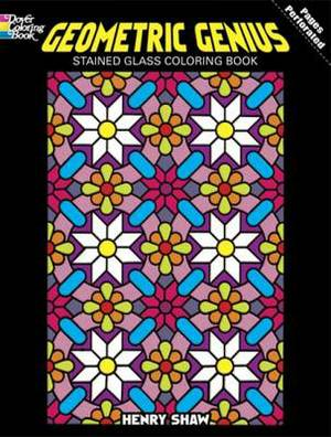 Geometric Genius: Stained Glass Coloring Book