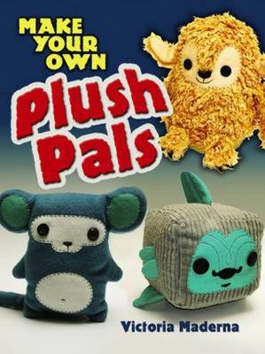 Make Your Own Plush Pals