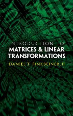 Introduction to Matrices & Linear Transformations