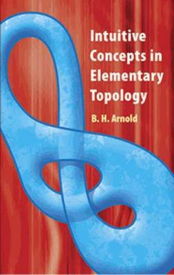 Intuitive Concepts in Elementary Topology