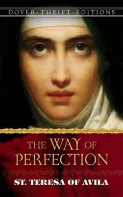 Way of Perfection: St. Teresa of Avila