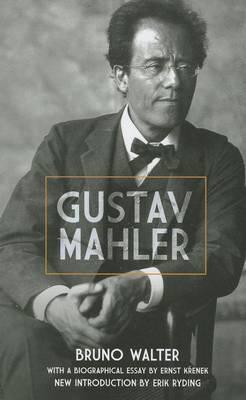 Bruno Walter: Gustav Mahler