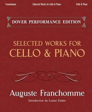 Auguste Franchomme: Selected Works for Cello and Piano