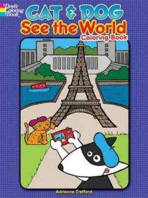 Cat and Dog See the World Coloring Book