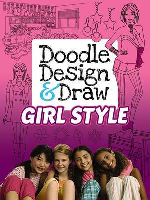Doodle Design & Draw Girl Style: Design Your Room and Clothes