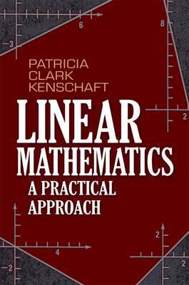 Linear Mathematics: A Practical Approach