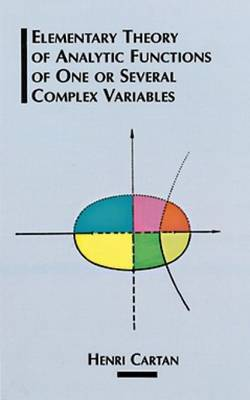 The Elementary Theory of Analytic Functions of One or Several Complex Variables