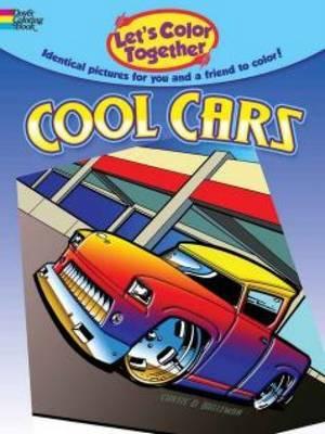 Let's Color Together -- Cool Cars