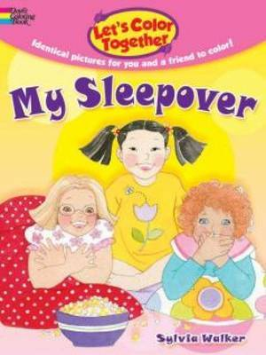 Let's Color Together -- My Sleepover