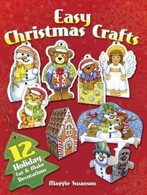 Easy Christmas Crafts: 12 Holiday Cut & Make Decorations