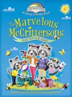 Storyland: The Marvelous Mccrittersons -- Road Trip to Grandma's: A Story Coloring Book