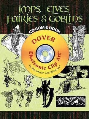 Imps, Elves, Fairies and Goblins
