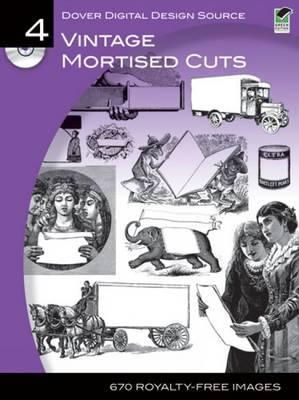 Dover Digital Design Source #4: Vintage Mortised Cuts