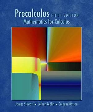 Precalculus: Mathematics for Calculus (Book Only)