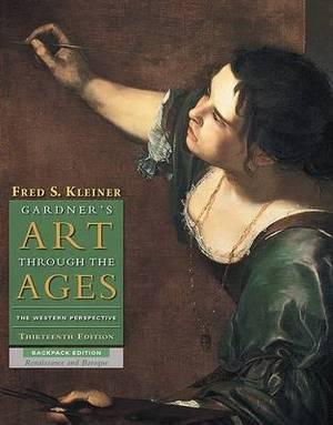 Gardner's Art Through the Ages: Bk. C