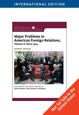 Major Problems in American Foreign Relations: Volume 2: Since 1914