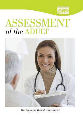 Assessment of the Adult: The Systems Based Assessment (DVD)