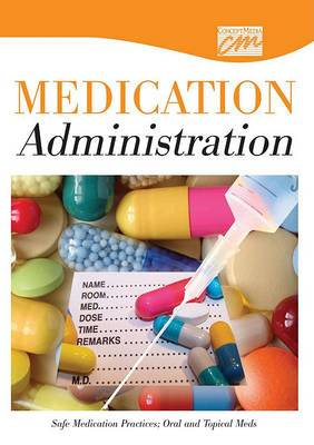 Safe Medication Practices: Oral and Topical Meds (DVD)