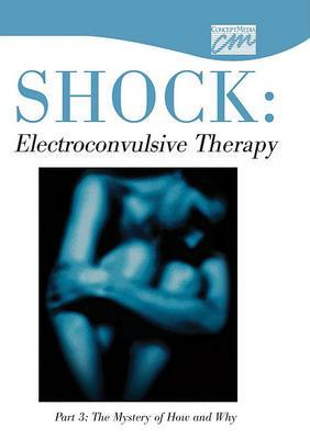 Shock: Electroconvulsive Therapy: Part 3 (DVD)