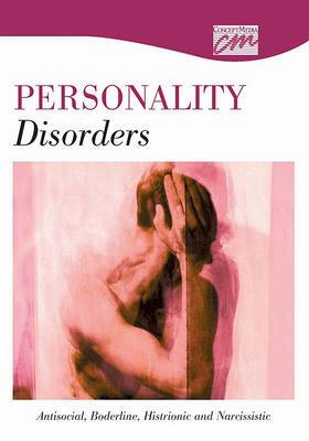 Personality Disorders: Antisocial, Borderline, Histrionic, and Narcissist (DVD)