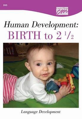 Human Development: Birth to 21/2: Language Development (DVD)