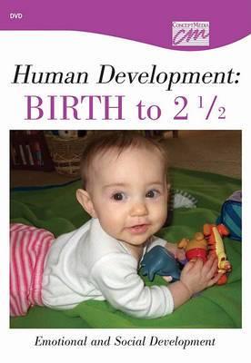 Human Development: Birth to 21/2: Emotional and Social Development (DVD)