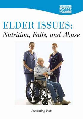 Elder Issues: Nutrition, Falls and Abuse: Preventing Falls (DVD)