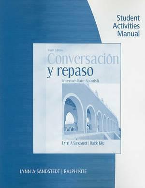 Conversacion y Repaso: Intermediate Spanish Student Activities Manual