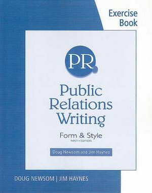Exercise Book for Public Relations Writing: Form & Style