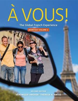 Cengage Advantage: A Vous!, Worktext Volume II, Chapters 8-14