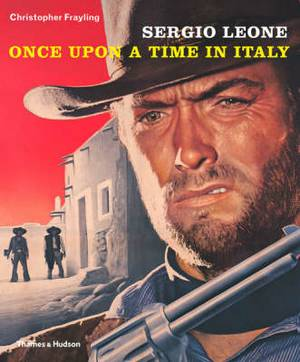 Sergio Leone: Once Upon a Time in Italy