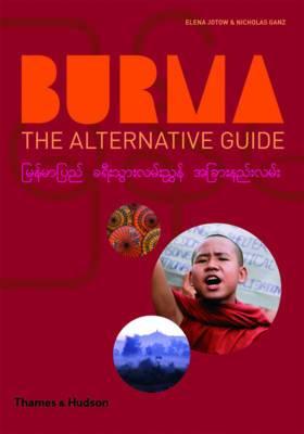 Burma: The Alternative Guide