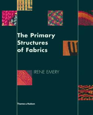 The Primary Structures of Fabrics: An Illustrated Classification