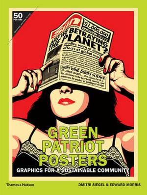 Green Patriot Posters: Graphics for a Sustainable Community