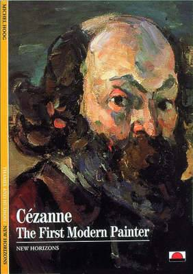 Cezanne: The First Modern Painter