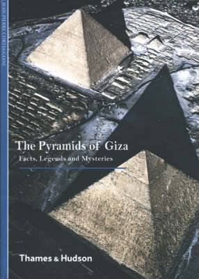 Pyramids of Giza: Facts, Legends and Mysteries
