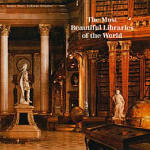 The Most Beautiful Libraries of the World