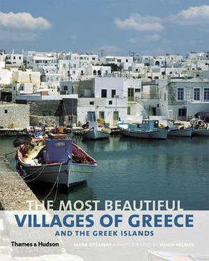The Most Beautiful Villages of Greece and the Greek Islands