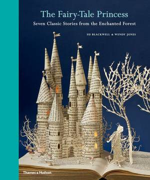 The Fairytale Princess: Seven Classic Stories from the Enchanted Forest
