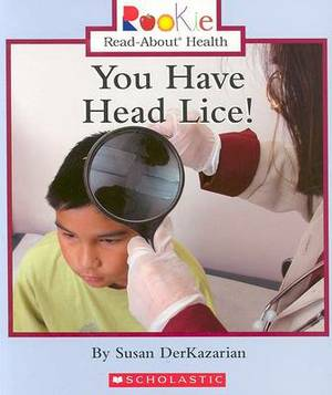 You Have Head Lice!