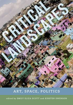 Critical Landscapes: Art, Space, Politics
