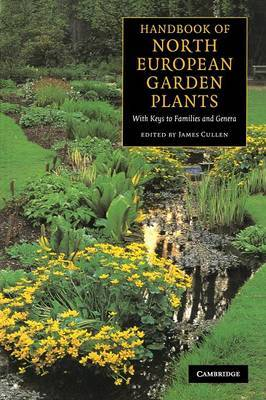Handbook of North European Garden Plants: With Keys to Families and Genera