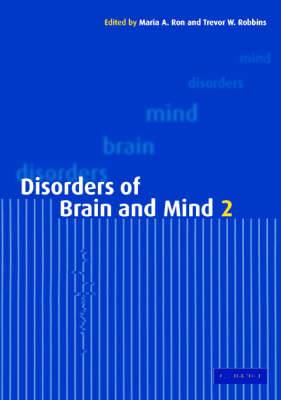 Disorders of Brain and Mind: Volume 2