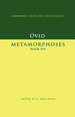 Cambridge Greek and Latin Classics: Ovid: Metamorphoses Book XIV