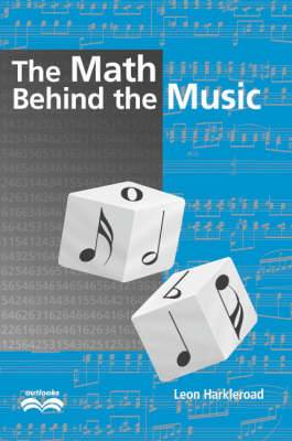The Math Behind the Music with CD-ROM