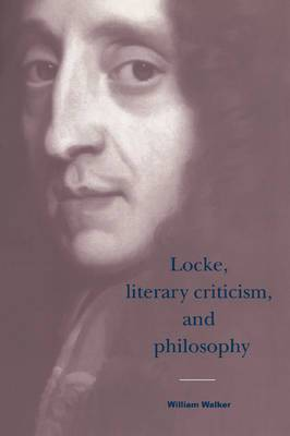 Locke, Literary Criticism, and Philosophy