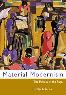 Material Modernism: The Politics of the Page
