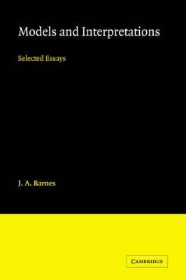 Models and Interpretations: Selected Essays