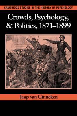 Crowds, Psychology, and Politics, 1871-1899